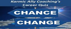 Quiz: Time for a Career or Job Change? Maybe you need a new role rather than a new employer via @karmically