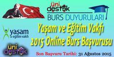 #burs  Yaşam ve Eğitim Vakfı 2015 Bursları  Online başvurunuzu yapmayı unutmayınız!!!  http://unidestek.net/yasam-ve-egitim-vakfi-2015-online-burs-basvurusu/