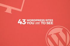43 awesome websites that will inspire you to learn WordPress web development