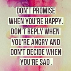 Good advice to not let your #emotions get the best of you. #wisdom