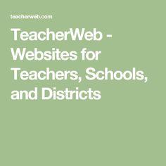 TeacherWeb - Websites for Teachers, Schools, and Districts