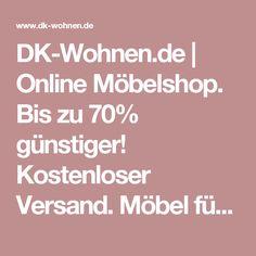 DK Wohnen.de | Online Möbelshop. Bis Zu 70% Günstiger! Kostenloser