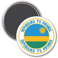 Shop Rwanda Round Emblem Magnet created by KDR_DESIGN. Rwanda Flag, Round Magnets, Anniversary Quotes, Paper Cover, Love Messages, Paper Napkins, Keep It Cleaner, Art For Kids, Gender