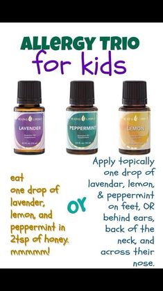 Allergy Trio for kids - if Peppermint is too strong for them, try using Copaiba instead.