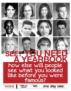 """See? You need a yearbook."" celebrity yearbook photo campaign / Pascagoula High School"