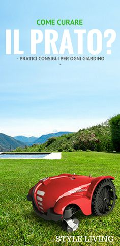 Come curare il prato - Practical advices how to take care of your lawn in Italian language.