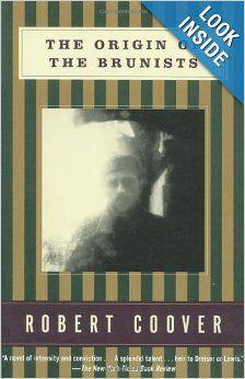 The Origin of the Brunists (Coover, Robert): Robert Coover: 9780802137432: Amazon.com: Books