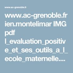 www.ac-grenoble.fr ien.montelimar IMG pdf l_evaluation_positive_et_ses_outils_a_l_ecole_maternelle.pdf
