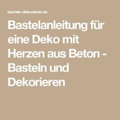 Bastelanleitung für eine Deko mit Herzen aus Beton - Basteln und Dekorieren