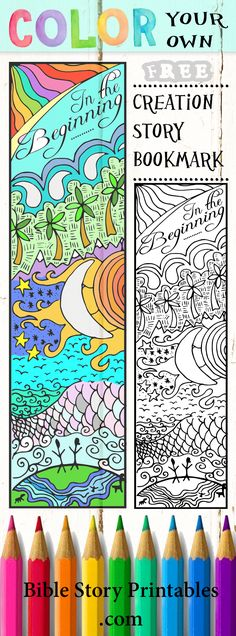 Color Your Own Creation Story Bible Bookmarks.  http://thecraftyclassroom.com/2015/11/01/creation-bible-bookmarks-2/