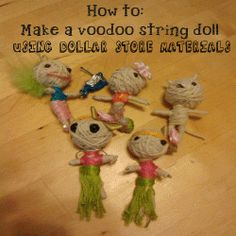 How To: Make A Voodoo String Doll Using Dollar Store Materials