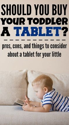 Buying a tablet for a toddler can be a confusing prospect - is it right for your family? There are pros and cons of buying a tablet for a toddler, which are all discussed here. Toddler Apps, Kids Tablet, Preschool Activities, Toddler Play, Parenting Toddlers, Parenting Advice, Mom Advice, Tablets For Toddlers