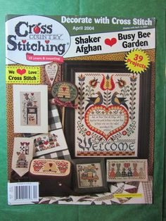 """CROSS COUNTRY STITCHING MAGAZINE - APRIL 2004 - I want to stitch the cover piece """"welcome"""""""