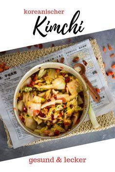 Ein echtes Superfood: Kimchi Gericht ganz klassisch | langsam fermentiert und pikant gewürzt, so muss koreanische Kimchi sein. Hier findest Du ein einfaches Rezept mit dem es auf Anhieb gelingt.  Mit vielen Tipps zum Fermentieren. Kimchi Rezept, Recipe Maker, Superfood, Foodblogger, Favorite Recipes, Lunch, Dinner, Good Food, Good Things