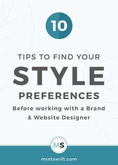 Learn 10 ways to find your style preferences before hiring a brand & website designer. See how you can get to know your style before working with a designer Logo Design Tips, Brand Identity Design, Graphic Design Tutorials, Branding Design, Business Checks, Business Tips, Creating A Brand, Getting To Know You, Business Website