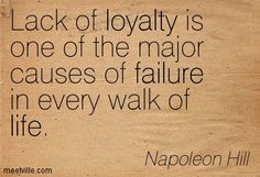 Lack of loyalty