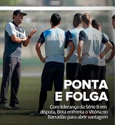 BotafogoDePrimeira: Com liderança da Série B em disputa, Vitória e Bot...