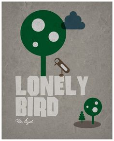 Einsamer Vogel | Flickr - Photo Sharing! Lonely, Illustration, Bird, Movie Posters, Loneliness, Angels, Film Poster, Illustrations, Popcorn Posters