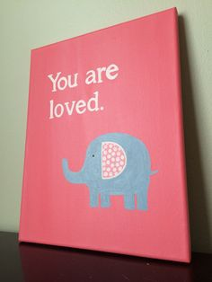 Elephant Canvas Painting. Elephant nursery art. You are loved. Elephant canvas art. Pink grey nursery. Girls room art. 11x14.