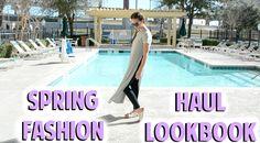 SPRING FASHION HAUL LOOKBOOK #spring #fashion #haul