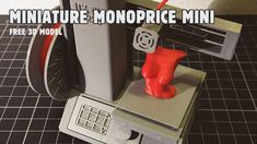 [video] 3D Printed Monoprice Select Mini Scale Model Miniature | and FREE 3D model download. Click 'Visit' for video (short stopmotion).