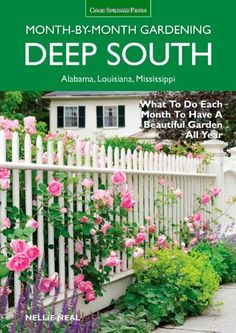 "A good book to pick up this summer when you're wondering what will grow in mid-year heat is ""Deep South: Month-by-Month Gardening Alabama, Louisiana,Mississippi"" by Nellie Neal. This handy guide takes you through each month, detailing information for a variety of plants with breakouts information on everything from how to grade a lawn to how to transplant during the summer."
