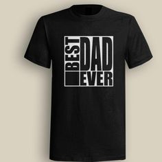 Best Dad Ever Square Black T shirt, T shirt for Men, Women, Girl, Boy, XS, S, M, L, XL, XXL, 3XL,  Size, Customized