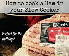 How to cook a Ham in your Slow Cooker directions - Perfect for Christmas or any holidays!
