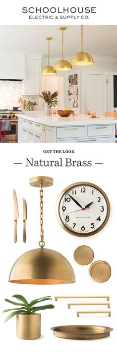 The Beauty of Natural Brass   Shop brass lighting, hardware, clocks and kitchen accessories at Schoolhouse Electric