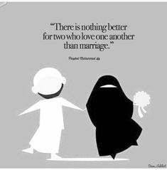 Islamic love quotes - There is nothing better for two who love one another than marriage Islamic Quotes On Marriage, Muslim Couple Quotes, Islam Marriage, Cute Muslim Couples, Muslim Love Quotes, Love In Islam, Islamic Love Quotes, Islamic Inspirational Quotes, Bio Quotes Short