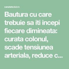 Bautura cu care trebuie sa iti incepi fiecare dimineata: curata colonul, scade tensiunea arteriala, reduce colesterolul si trigliceridele Pavlova, Alter, Metabolism, Good To Know, Health Fitness, Healthy Recipes, Food, Medicine, Healthy Food Recipes