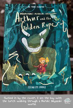 """Arthur and the Golden Rope,"" - Joe Todd Stanton Book Cover Design, New Books, Childrens Books, Book Art, Illustration Art, Illustrations, Animation, Drawings, Artist"