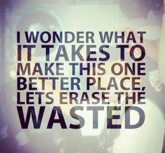 Tupac Shakur Quote... Seriously tho, I wonder the same thing.