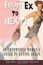 From Ex to Next!: An Empowered Woman's Guide to Dating after Breakup or Divorce