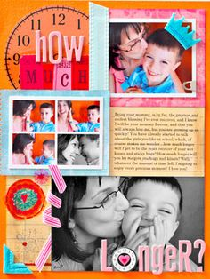 """Photo Collage Page                    Cindy raided her stash for this quick scrapbook layer with clock details and flower embellishments trimmed from a printed 12X12"""" transparent overlay.                      Editor's Tip: Punch holes through a black-and-white photo and weave ribbon through as a visual tie to a colorful page"""