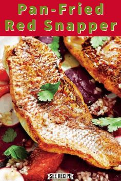 Pan Seared Red Snapper Recipe, Fried Red Snapper, Red Snapper Fillet, Fish Dishes, Seafood Dishes, Seafood Recipes, Cooking Recipes, Dishes Recipes, Kitchen Recipes