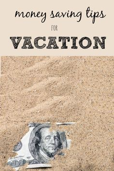 Money Saving Tips for Vacation :: Travel Tips
