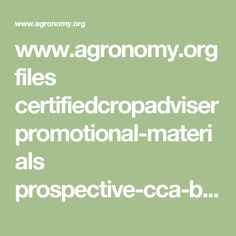 www.agronomy.org files certifiedcropadviser promotional-materials prospective-cca-brochure.pdf