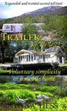 Free Kindle Book -  [Crafts & Hobbies & Home][Free] Trailersteading: Voluntary Simplicity In A Mobile Home (Modern Simplicity Book 2) Check more at http://www.free-kindle-books-4u.com/crafts-hobbies-homefree-trailersteading-voluntary-simplicity-in-a-mobile-home-modern-simplicity-book-2/