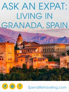 What is Granada, Spain really like?