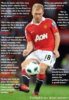 What the best players in the world have said about Paul Scholes over the years British Football, Best Football Team, World Football, Manchester United Legends, Manchester United Players, Premier League Champions, Best Club, Soccer Players, Soccer Teams