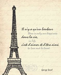 Eiffel Tower - Paris, France Inspirational quote by George Sand.