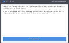 Vuash es una aplicación web gratuita que nos permite el envío de mensajes…