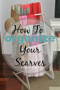 How To Organize Your Scarves- use the towel rack from IKEA, called Enudden, it can hold around 20 scarves easily Scarf Organization, Organization Station, Closet Organization, Organizing Scarves, Clothing Organization, Craft Show Displays, Market Displays, Store Displays, Scarf Storage