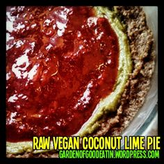 Raw Vegan Coconut Lime Pie | Garden of Good Eatin'