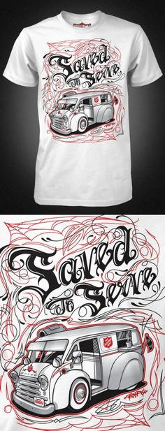 """Salvation Army - T """"Saved to Serve"""""""