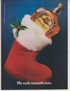 Crown Royal My Sock Runneth Over.  Vintage Magazine Advertisement ad
