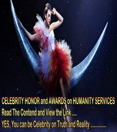 STAR .... A CHANCE to be the #STAR and CELEBRITY on #TRUTH and #REALITY from the TOP OF THE WORLD ................................................................ !!! There is a big #opportunity to be Honored and Awarded as the #Celebrity or #Ambassador on #Humanity Services ............................... with the World's most expensive, effective, #rare and #precious gift items from the high altitude. #Campaign is on #LIVE CLICK HERE…