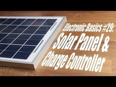 Basic Video Tutorial: Solar Panel & Charge Controller