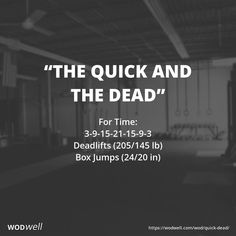 """The Quick and the Dead"" WOD - For Time: 3-9-15-21-15-9-3; Deadlifts (205/145 lb); Box Jumps (24/20 in)"